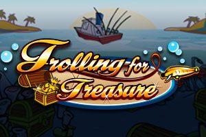 Trolling for Treasure